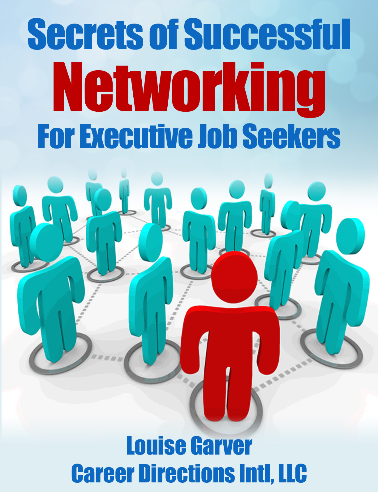 Secrets of Successful Networking For Executive Job Seekers