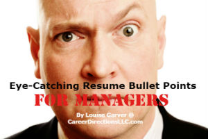 3 Ways to Write Eye-Catching Resume Bullet Points For Managers
